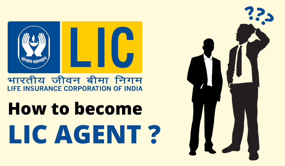 How to become a LIC Agent in Mumbai
